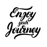 Enjoy your journey hand written calligraphy lettering. Inspirational quote for greeting card, poster, tee print. Isolated on white background. Vector Stock Photo