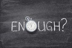 Enough question watch royalty free stock photo