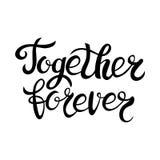 Ensemble pour toujours main écrite marquant avec des lettres le fond Calligraphie moderne de brosse pour la carte, affiche, copie Images stock