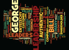 Entelechy Speaks To Bill George About Authentic Leadership Text Background  Word Cloud Concept Stock Photos