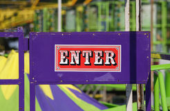 Enter sign. An enter sign on a carnival ride gate Royalty Free Stock Photography