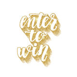 Enter to win. Lettering handwritten brush calligraphy for social media contests and special offer. Royalty Free Stock Photo
