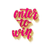 Enter to win. Lettering handwritten brush calligraphy for social media contests and special offer. Stock Images