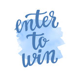Enter to win. Lettering handwritten for social media contests and special offer. Stock Photography
