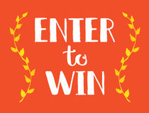 Enter to Win Vector Sign, Win Prize, Win in Lottery Royalty Free Stock Image