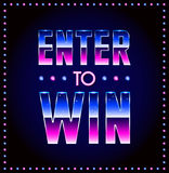 Enter to Win Vector Sign, Win Prize, Win in Lottery Stock Image
