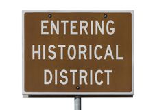 Entering Historical District Road Sign Isolated Royalty Free Stock Image