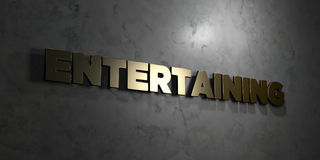 Entertaining - Gold text on black background - 3D rendered royalty free stock picture Stock Image