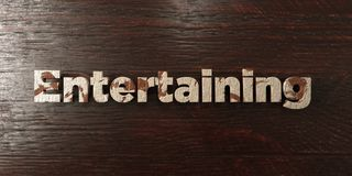 Entertaining - grungy wooden headline on Maple  - 3D rendered royalty free stock image Stock Photography
