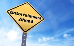 Entertainment ahead sign. On blue sky background,3d rendered Royalty Free Stock Image