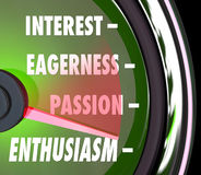 Enthusiasm Gauge Level Interest Eagerness Passion Speedometer. Enthusiasm measurement on a gauge or speedometer with needle racing past words interest, passion Stock Photography