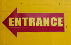 Entrance sign. Red and yellow directional arrow Entrance sign Royalty Free Stock Photos