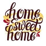 Entregue o cartaz 'casa doce home' da tipografia da rotulação Ilustração Royalty Free