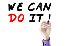 Entrepreneur hand write we can do it Stock Images