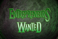 Entrepreneurs Wanted Concept Stock Photography