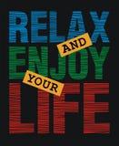 Entspannen Sie sich und genießen Sie Ihr Leben, stock abbildung