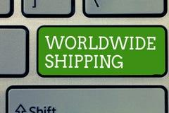 Envío mundial del texto de la escritura de la palabra Concepto del negocio para la entrega de la carga de mar del envío internaci foto de archivo libre de regalías