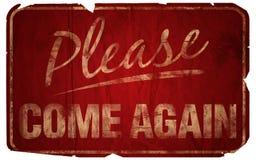 Envejecido por favor venga otra vez Fotos de archivo