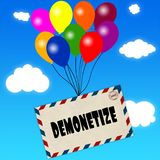 Envelope with DEMONETIZE message attached to multicoloured balloons on blue sky and clouds background. Royalty Free Stock Image