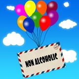Envelope with NON ALCOHOLIC message attached to multicoloured balloons on blue sky and clouds background. Illustration Stock Photo