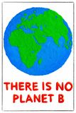 Environment day concept #noplanetb. There is no planet b. stock images