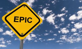 Epic sign. A yellow epic sign with the sky in the background Stock Photography