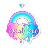 Equal love. Inspirational Gay Pride poster with rainbow and clou Royalty Free Stock Photo