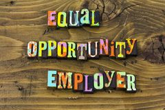 Equal opportunity employer business equality diversity typography print. Equal opportunity employer business equality diversity letterpress sign greeting message royalty free illustration