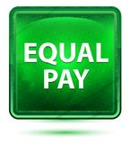 Equal Pay Neon Light Green Square Button vector illustration
