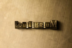 EQUILIBRIUM - close-up of grungy vintage typeset word on metal backdrop. Royalty free stock illustration.  Can be used for online banner ads and direct mail Royalty Free Stock Image