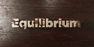 Equilibrium - grungy wooden headline on Maple  - 3D rendered royalty free stock image. This image can be used for an online website banner ad or a print Stock Image