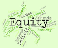 Equity Word Shows Text Riches And Assets Stock Images