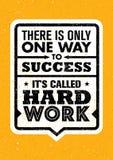 Er is slechts één succes Het ` s Genoemd het Harde Werk Inspirerend Creatief Motivatiecitaat Vectortypografiebanner Stock Afbeelding