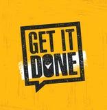 Erhalten Sie es getan Anspornende kreative Motivations-Zitat-Plakat-Schablone Vektor-Typografie-Fahnen-Konzept des Entwurfes stock abbildung