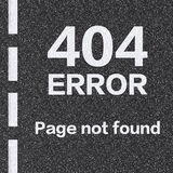 404 error page not found on asphalt road Royalty Free Stock Photo