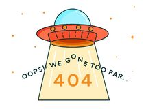 404 error UFO. 404 error page with cute cartoon flying UFO and Warning message Oops We Gone Too Far.Search problem alert template for website,webpage design Royalty Free Illustration