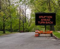 Free Eruption Ahead Turn Back Road Warning Sign Hawaii Royalty Free Stock Photos - 116963538
