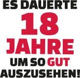 Es dauerte mir 18 Jahre, um diesen guten - 18. Geburtstag - Deutschen zu schauen Stock Abbildung