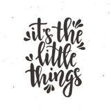 Es las pequeñas cosas Cartel dibujado mano inspirada de la tipografía del vector Diseño caligráfico de la camiseta libre illustration