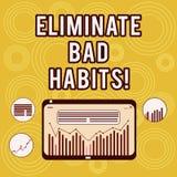 Escrevendo a exibição da nota elimine hábitos maus Foto do negócio que apresenta para parar um mau, um comportamento ou um apego  ilustração royalty free