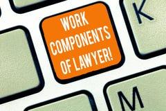 Escrevendo a nota que mostra componentes do trabalho do advogado E imagem de stock