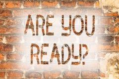 Escribiendo la demostración de la nota sea usted Readyquestion La exhibición de la foto del negocio sea arte enterado advertido m imágenes de archivo libres de regalías
