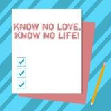 Escribiendo la demostración de la nota sepa que ningún amor no conoce ninguna vida Foto del negocio que muestra la pila excelente imagenes de archivo