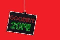 Escrita adeus 2019 do texto da escrita Conceito que significa a suspensão da transição de Eve Milestone Last Month Celebration do ilustração stock