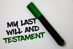 A escrita conceptual da mão que mostra meu último e testamento Lista do texto da foto do negócio de coisas a ser feitas após sua  fotografia de stock