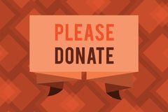 A escrita conceptual da mão que mostra por favor doa A fonte do texto da foto do negócio fornece distribui contribui Grant Aid à  ilustração stock