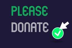 A escrita conceptual da mão que mostra por favor doa A fonte do texto da foto do negócio fornece distribui contribui Grant Aid à  ilustração royalty free