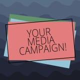 Escrita conceptual da mão que mostra sua campanha dos meios Esforço de mercado do texto da foto do negócio para reforçar a assist ilustração stock