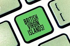 Escritura conceptual de la mano que muestra British Virgin Islands Foto del negocio que muestra el territorio de ultramar británi fotos de archivo libres de regalías