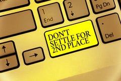 Escritura conceptual de la mano que muestra el Settle de Don t no para el 2do lugar La foto del negocio que le muestra puede ser  imagenes de archivo